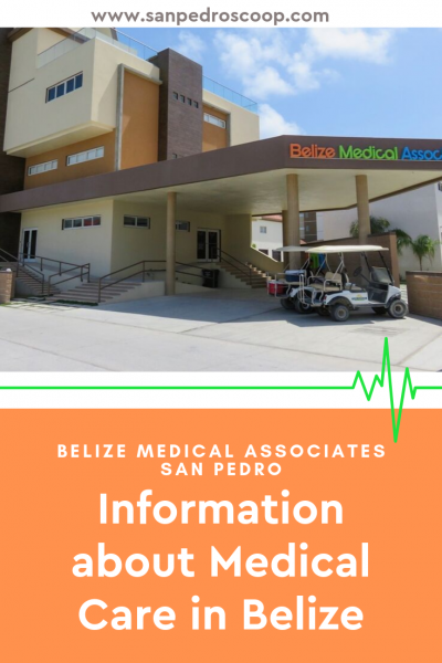 Move to Belize and be on a permanent vacation? Preventative medical check-ups and care are more important than ever. New information on San Pedro's Belize Medical Associates.