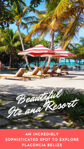 Beautiful Sophisticated Itz'ana Resort In Placencia Belize